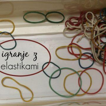 Igranje z elastikami