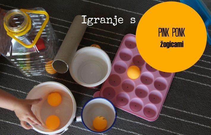Igranje s pink ponk žogicami ali kako se včasih vse reši
