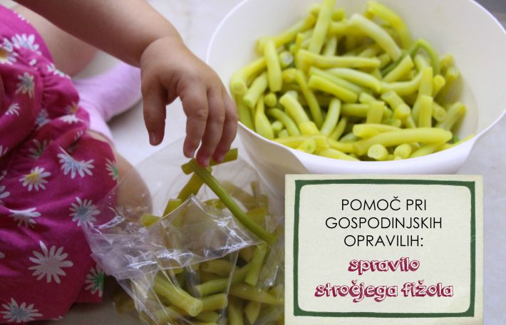 Pomoč pri gospodinjskih opravilih: spravilo stročjega fižola
