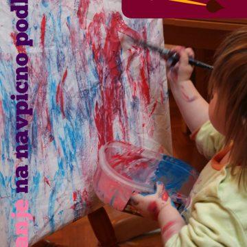 Slikanje za malčke: slikanje na navpično podlago