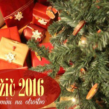 Božič 2016 in spomini na otroštvo