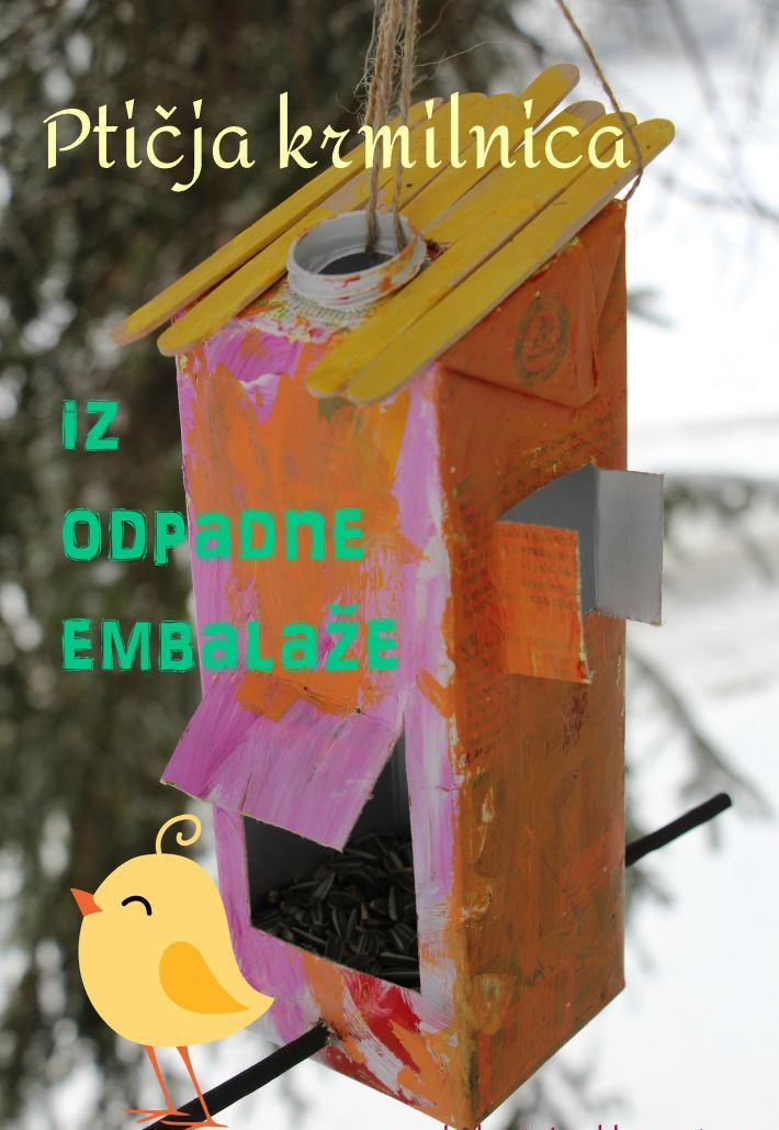 Ideja, kako otroku približati skrb za okolje in živa bitja: ptičja krmilnica iz odpadne embalaže