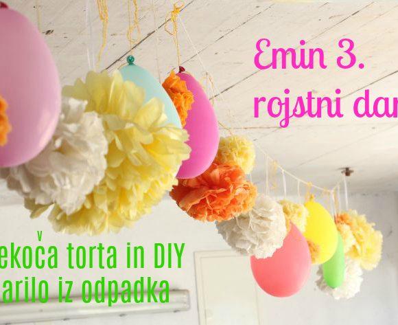 Emin 3. rojstni dan: tekoča torta in DIY darilo iz odpadka