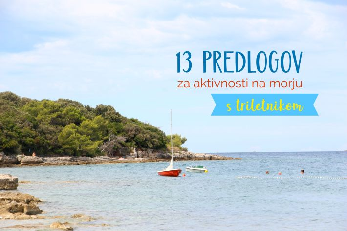13 predlogov za aktivnosti na morju s triletnikom