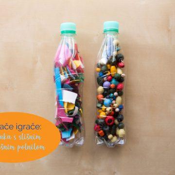 Domače igrače: plastenka s slišnim in neslišnim polnilom
