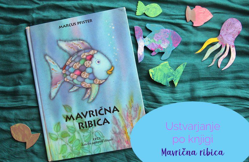Ustvarjanje po knjigi Mavrična ribica