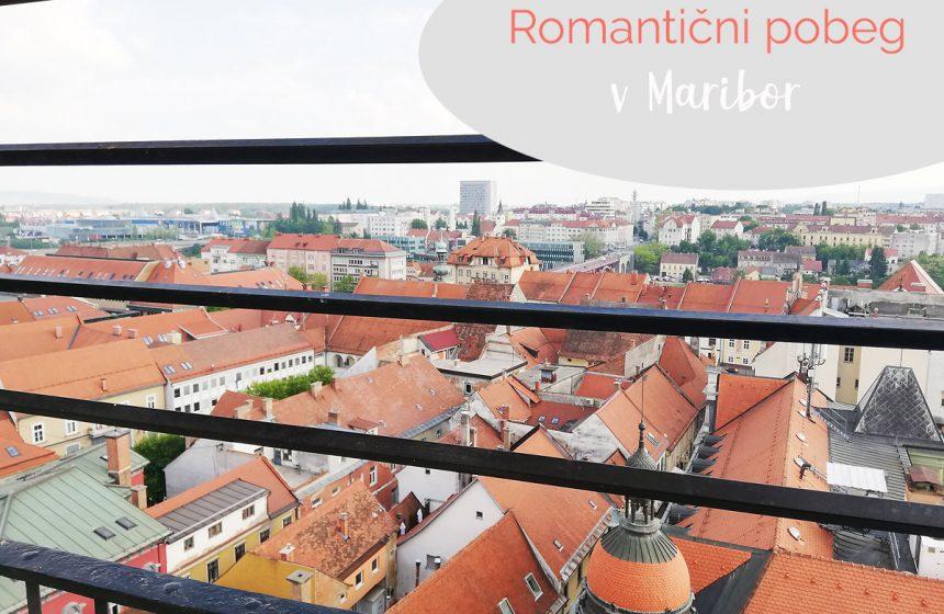 Romantični pobeg v Maribor